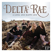 Signed Albums Delta Rae - A Long And Happy Life
