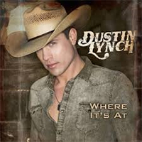 Signed Albums Dustin Lynch - Where It's At