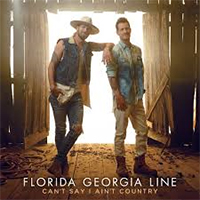 Signed Albums CD - Signed Florida Georgia Line - Can't Say I Ain't Country