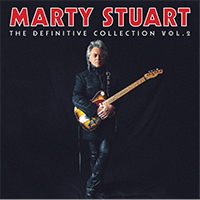Marty Stuart The Definitive Collection Vol 2. - Marty Stuart